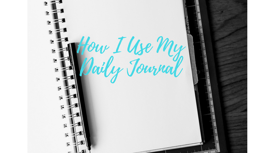 How I Use My Daily Journal